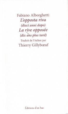Fabiano Alborghetti, La rive opposée (dix ans plus tard), Thierry Gillybœuf, migrants, italie