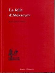 la-folie-d-alekseyev-de-jean-baptise-cabaud.jpg