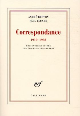 André Breton, Paul Éluard, Correspondance 1919-1938,