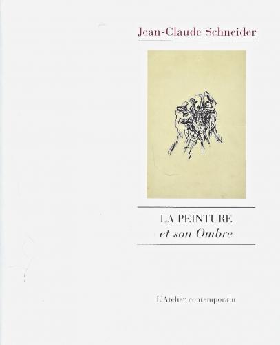 jean-claude schneider,la peinture et son ombre,nicolas de staël,matière,lumière,opacité,nature morte,labyrinthe