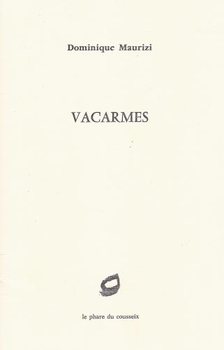 dominique maurizi,vacarmes  (recension)