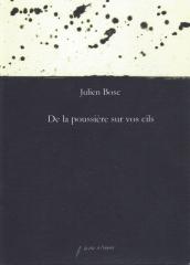 julien bosc,de la poussière sur vos cils,jacques lèbre,shoah,folie,mémoire,témoin,juif