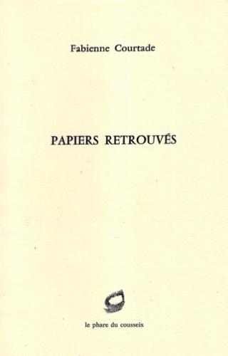 fabienne courtade,papiers retrouvés