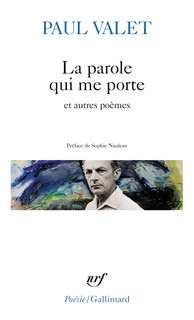 Paul Valet, La parole qui me porte at autres poèmes, recension