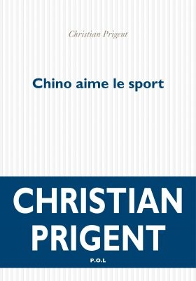 christian prigent,chino aime le sport : recension