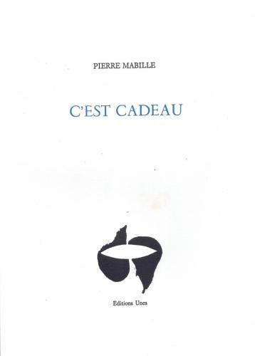 Pierre Mabille, C'est cadeau, répétition, jeux de mots