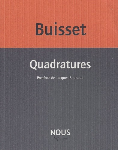 dominique buisset,quadratures,postface  de jacques roubaud,scève,amour,double